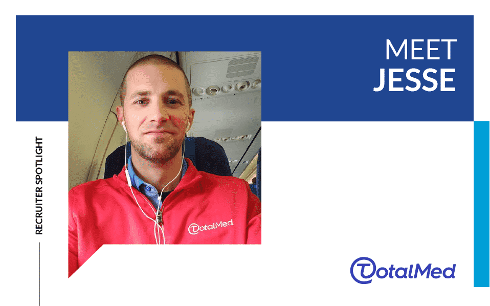 Recruiter Spotlight – Jesse