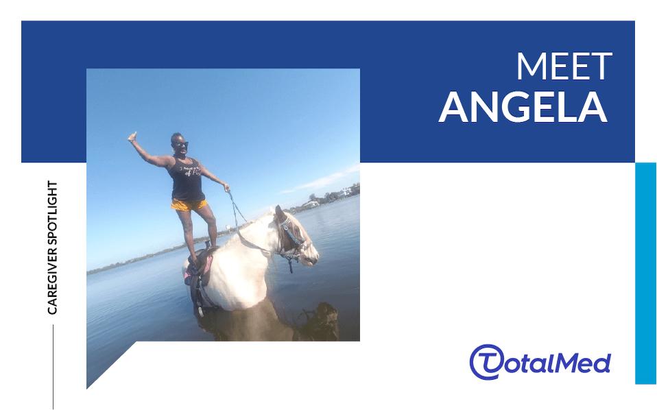 Caregiver Spotlight – Angela