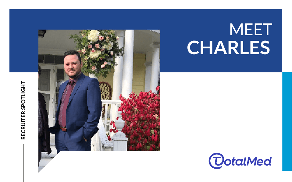 Recruiter Spotlight – Charles