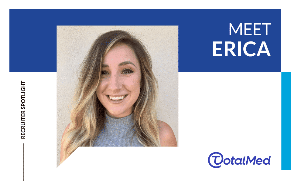 Recruiter Spotlight – Erica