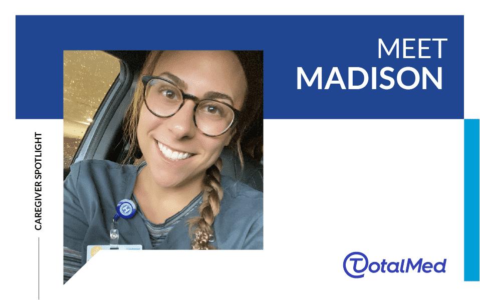 Caregiver Spotlight – Madison