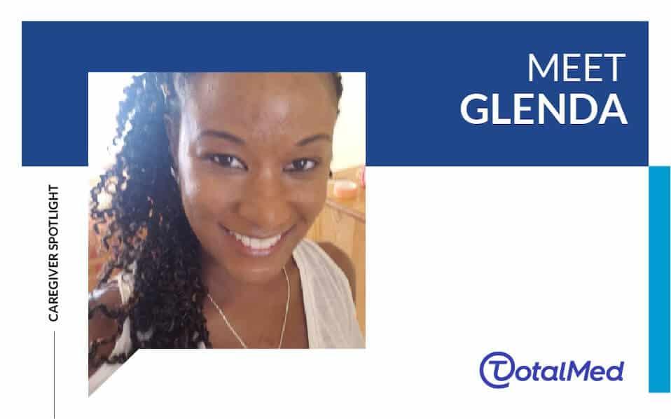 Caregiver Spotlight – Glenda