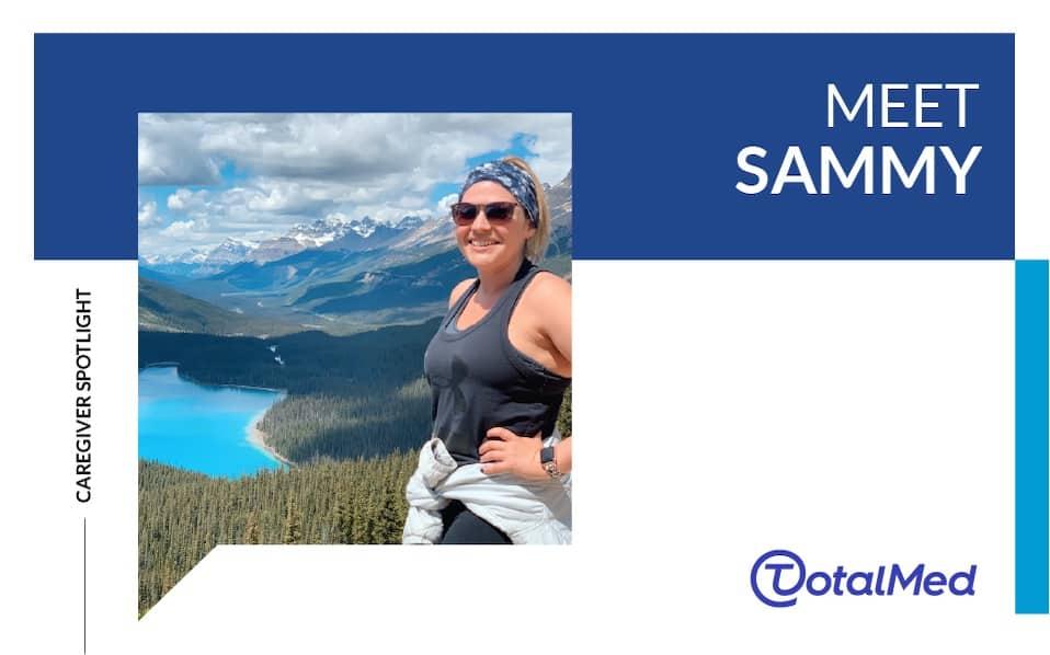 Caregiver Spotlight – Sammy