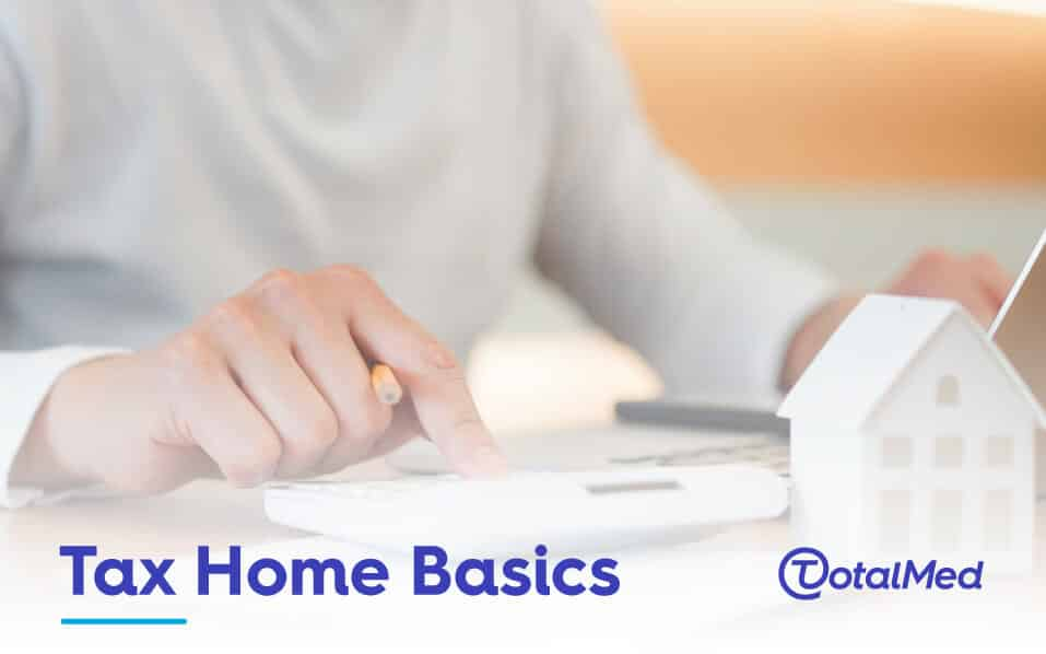 The Basics to Understanding a Tax Home